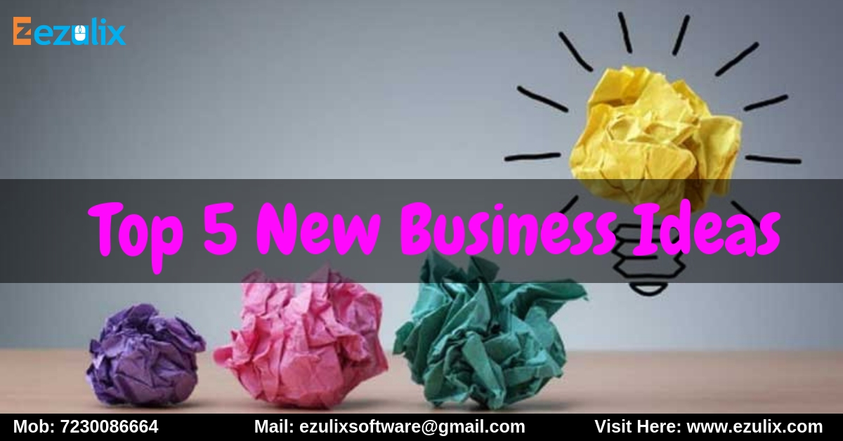 Top 5 New Business Ideas