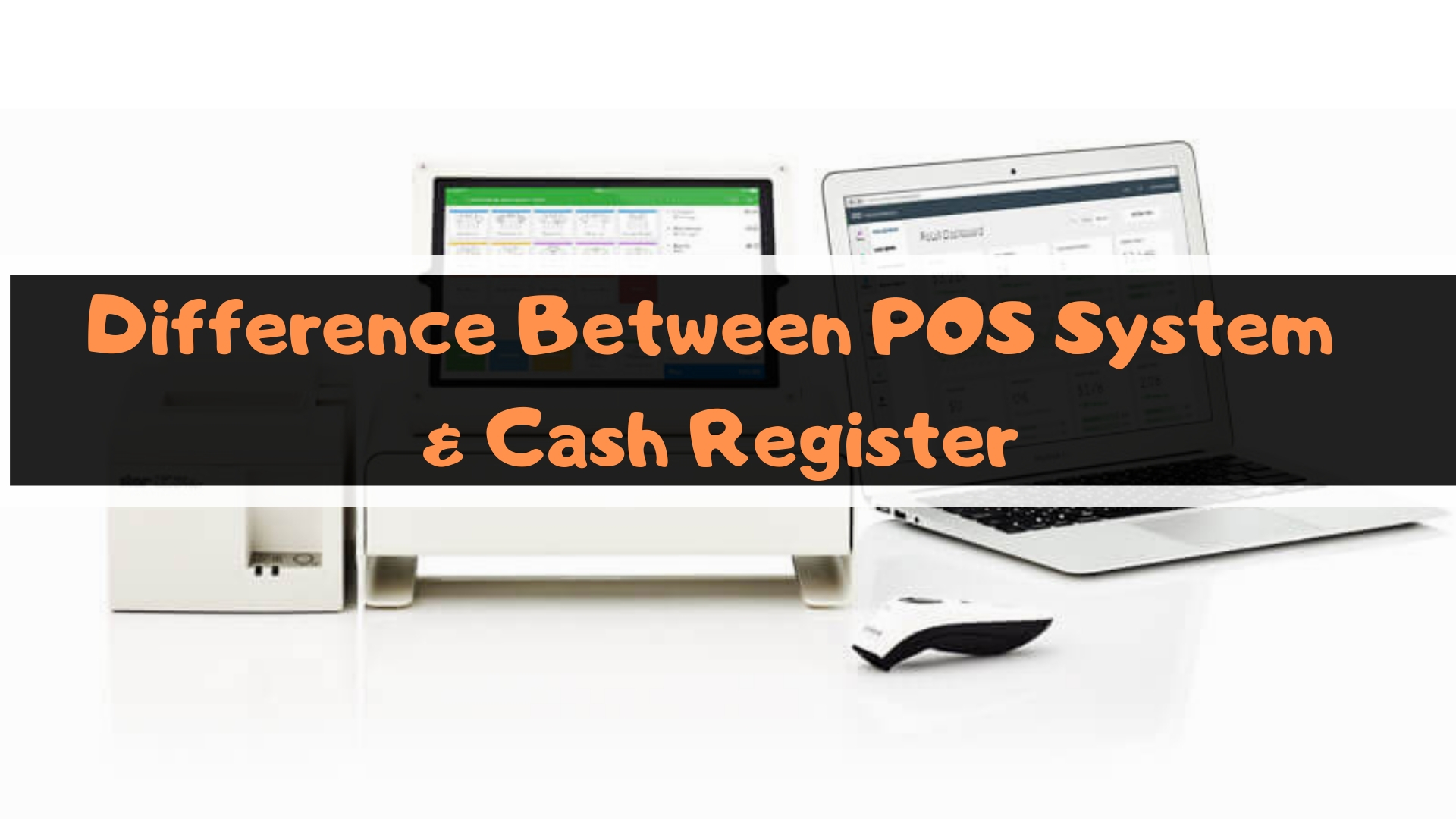 difference between pos system & cash register
