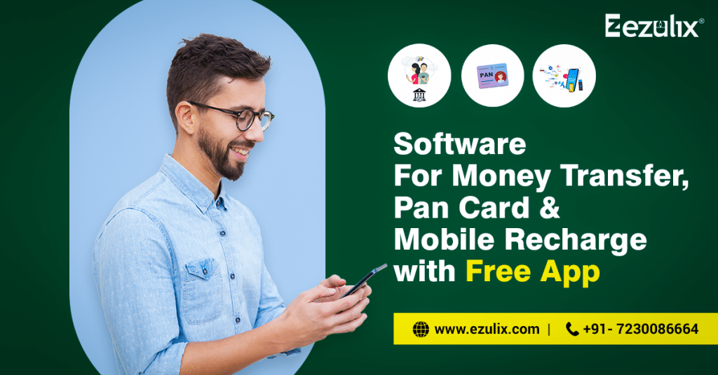 software for mobile recharge, pan card, and money transfer