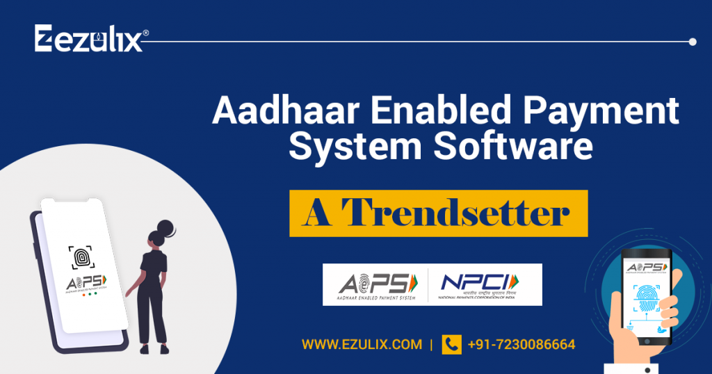 Aadhaar Enabled Payment System Software
