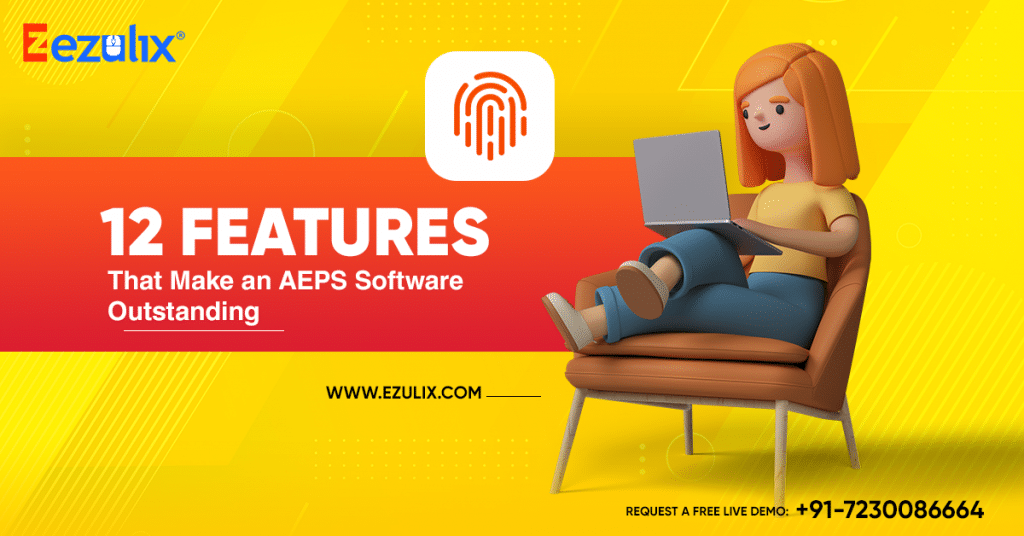 12 features that make aeps software outstanding