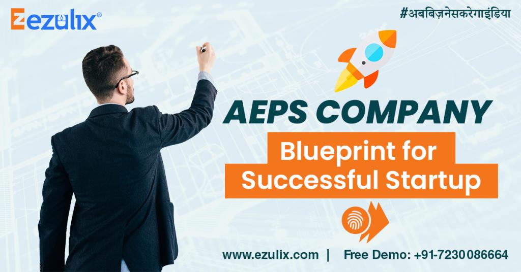 AEPS company startup blueprint